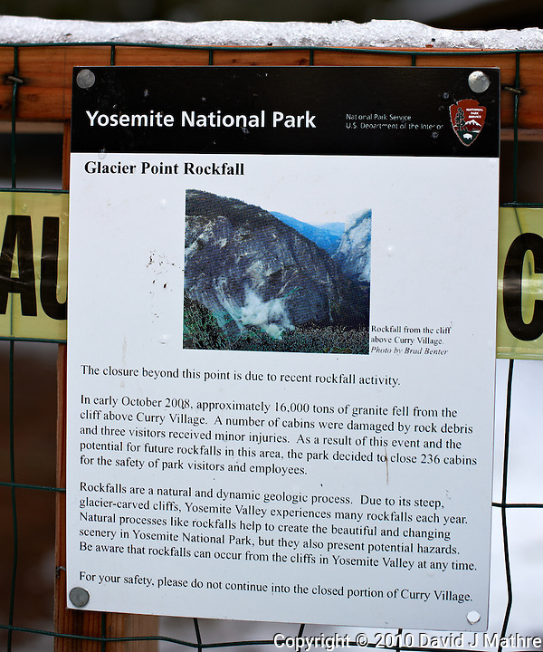 Curry Village 2008 Glacier Point Rockfall Notice. Nikonians 2010 Yosemite Winter Workshop Day 1. Image taken with a Nikon D3s and 50 mm f/1.4G lens (ISO 200, f/2.8, 1/400 sec). (David J Mathre)
