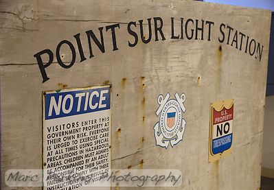 The old entrance sign to Point Sur Light Station.  The sign is now on display in the museum at the station. (Marc C. Perkins)