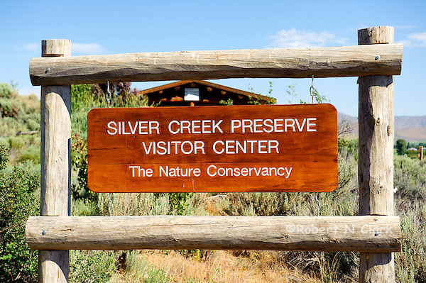 Visitor Center sign at the Nature Conservancy Silver Creek Preserve in Idaho (Bob Clark)
