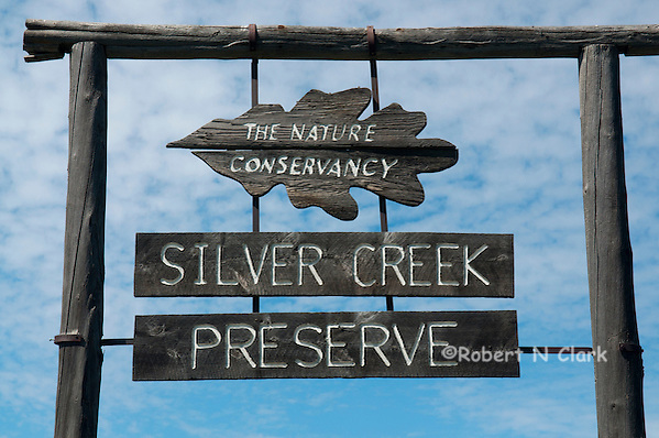 Entry sign at Silver Creek Preserve (Bob Clark)