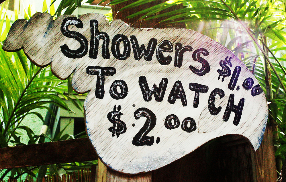 Sign charging money to watch people shower