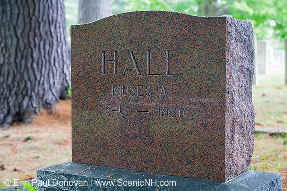 Moses Hall headstone at Rural Cemetery in Sandwich, New Hampshire. Moses Hall, who died in 1930, was the last person to live year-round in Sandwich Notch.