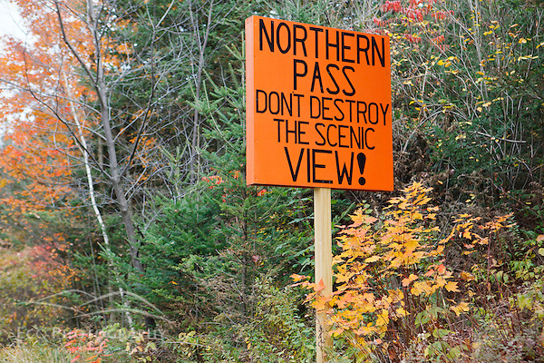 A homemade sign opposing Northern Pass. US 3 in Stratford, New Hampshire. (Jerry and Marcy Monkman)