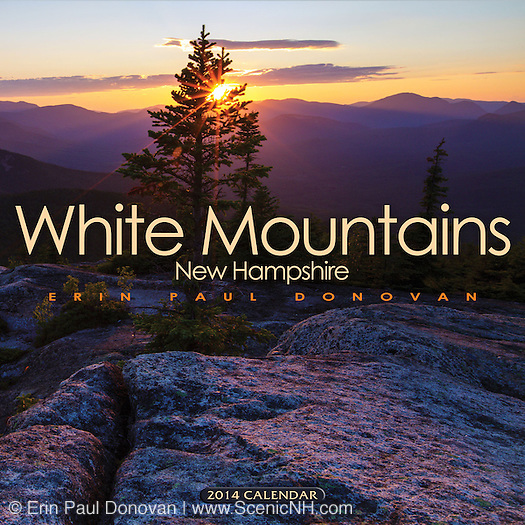 2014 White Mountains, New Hampshire Calendar by ScenicNH Photography LLC   Erin Paul Donovan.