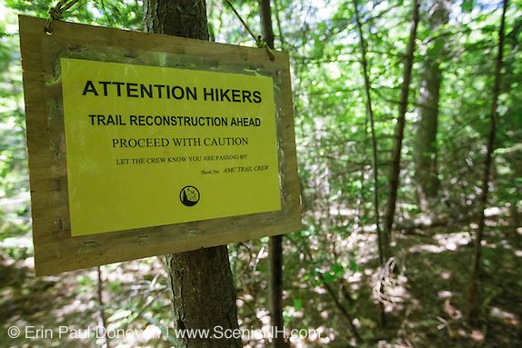 Presidential Range-Dry River Wilderness - Trail Reconstruction sign along Davis Path during the summer months in Hadley's Purchase, New Hampshire.